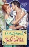 At the Bride Hunt Ball, Parker, Olivia