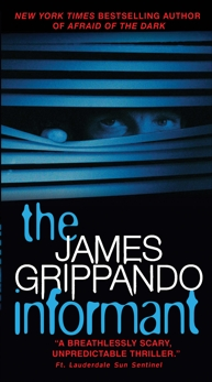 The Informant, Grippando, James
