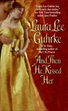 And Then He Kissed Her, Guhrke, Laura Lee