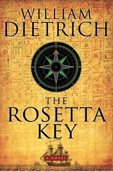 The Rosetta Key: An Ethan Gage Adventure, Dietrich, William