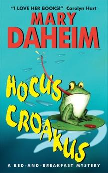 Hocus Croakus: A Bed-and-Breakfast Mystery, Daheim, Mary