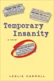 Temporary Insanity, Carroll, Leslie