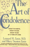 The Art of Condolence: What to Write, What to Say, What to Do at a Time of Loss, Zunin, Leonard M. & Zunin, Hilary Stanton