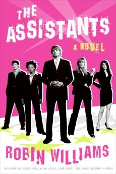 The Assistants: A Novel, Williams, Robin Lynn