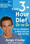 The 3-Hour Diet (TM) On the Go, Cruise, Jorge