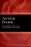 After Dark, Devlin, Delilah