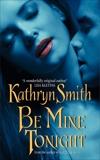 Be Mine Tonight, Smith, Kathryn