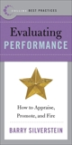 Best Practices: Evaluating Performance: How to Appraise, Promote, and Fire, Silverstein, Barry