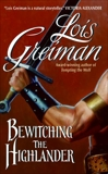 Bewitching the Highlander, Greiman, Lois