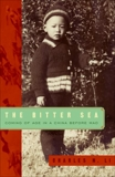 The Bitter Sea: Coming of Age in a China Before Mao, Li, Charles N.