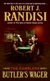 Butler's Wager: The Gamblers, Randisi, Robert J.