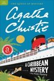 A Caribbean Mystery: A Miss Marple Mystery, Christie, Agatha