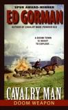 Cavalry Man: Doom Weapon, Gorman, Ed