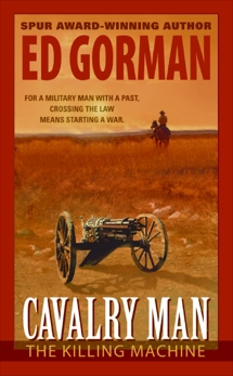 Cavalry Man: The Killing Machine, Gorman, Ed