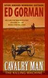 Cavalry Man: The Killing Machine, Gorman, Ed