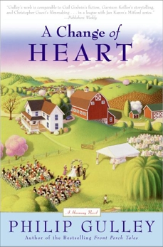 A Change of Heart: A Harmony Novel, Gulley, Philip
