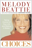 Choices: Taking Control of Your Life and Making It Matter, Beattie, Melody