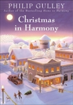 Christmas in Harmony, Gulley, Philip