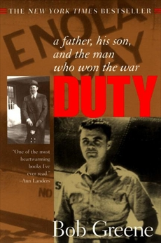 Duty: A Father, His Son, and the Man Who Won the War, Greene, Bob