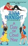 A Date on Cloud Nine, McKnight, Jenna