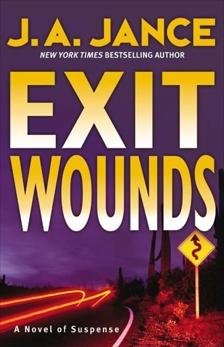 Exit Wounds: A Brady Novel of Suspense, Jance, J. A.