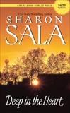 Deep in the Heart, Sala, Sharon