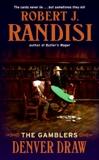 Denver Draw: The Gamblers, Randisi, Robert J.
