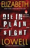 Die in Plain Sight, Lowell, Elizabeth