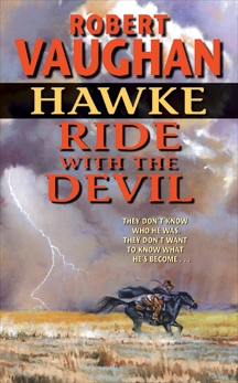 Hawke: Ride With the Devil, Vaughan, Robert