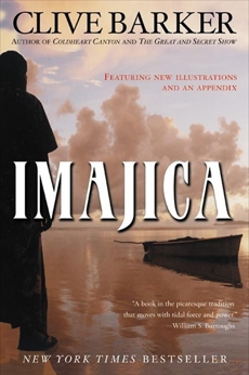 Imajica: Featuring New Illustrations and an Appendix, Barker, Clive