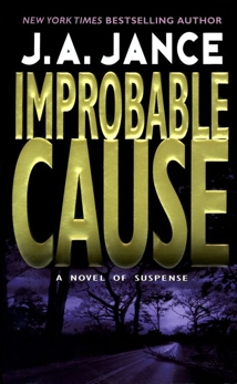 Improbable Cause: A J.P. Beaumont Novel, Jance, J. A.