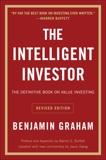 The Intelligent Investor, Rev. Ed, Graham, Benjamin