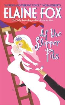 If the Slipper Fits, Fox, Elaine