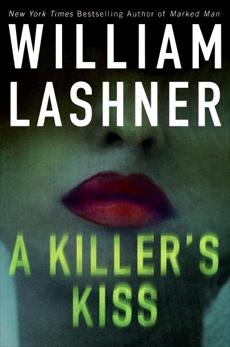 A Killer's Kiss, Lashner, William
