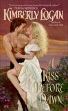 A Kiss Before Dawn, Logan, Kimberly