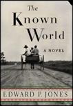 The Known World, Jones, Edward P.