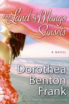 The Land of Mango Sunsets, Frank, Dorothea Benton