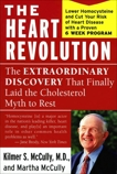The Heart Revolution: The Extraordinary Discovery That Finally Laid the Cholesterol Myth to Rest, McCully, Kilmer & McCully, Martha