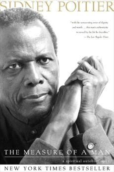 The Measure of a Man: A Spiritual Autobiography, Poitier, Sidney