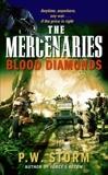 The Mercenaries: Blood Diamonds, Storm, P. W.