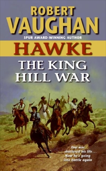 Hawke: The King Hill War, Vaughan, Robert