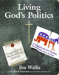 Living God's Politics: A Guide to Putting Your Faith into Action, Wallis, Jim
