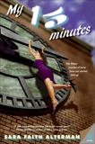 My 15 Minutes, Alterman, Sara Faith