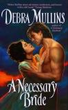 A Necessary Bride, Mullins, Debra
