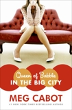 Queen of Babble in the Big City, Cabot, Meg