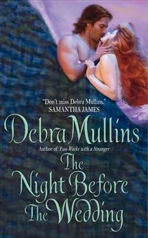 The Night Before The Wedding, Mullins, Debra