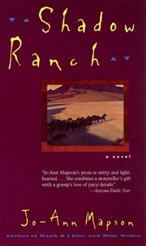 Shadow Ranch: Novel, A, Mapson, Jo-Ann