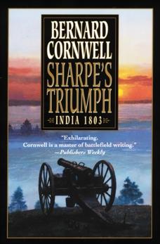Sharpe's Triumph: Richard Sharpe and the Battle of Assaye, September 1803, Cornwell, Bernard