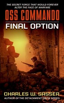 OSS Commando: Final Option, Sasser, Charles