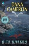 Site Unseen: An Emma Fielding Mystery, Cameron, Dana